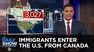 The KKK Tempts Kids with Candy & Undocumented Immigrants Enter the U.S. from Canada | The Daily Show