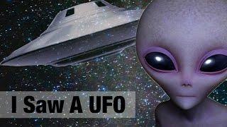 I Saw A UFO
