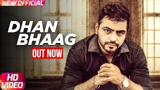 Dhan Bhaag | Full Video | Lucky Dhillon | Desi Crew | Khan Chhanna | Speed Records