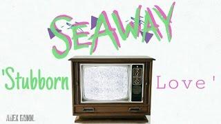 'Stubborn Love' - Subtitulado al español | Seaway.