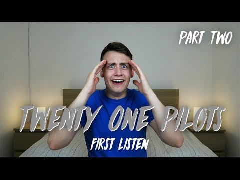 Listening to TWENTY ONE PILOTS for the FIRST TIME | Reaction - PART TWO