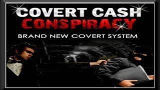 Covert Cash Conspiracy Review -- Is it for real or just another scam?