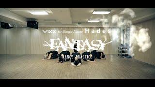 빅스(VIXX) 'Fantasy' Dance Practice Video