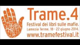 Rivoluzionari in terra di mafia Trame Festival 4