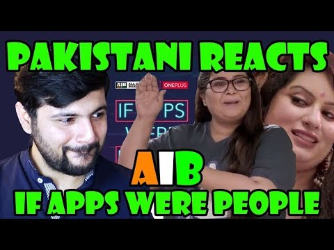 Xxx Mp4 Pakistani Reacts To AIB IF APPS WERE PEOPLE Fixed Version 3gp Sex