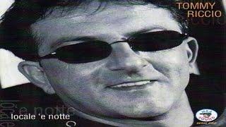 Tommy Riccio - Locale 'E Notte [full album]