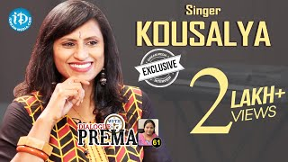 Singer Kousalya Exclusive Interview || Dialogue With Prema #61 | Celebration Of Life #461