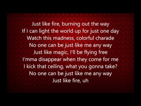 Pink - Just Like Fire (Lyrics)