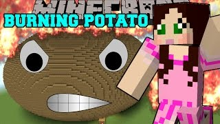 Minecraft: THE BURNING POTATO! (YOUR WORST NIGHTMARE IS HERE!) Mini-Game