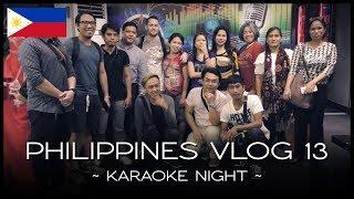 Karaoke Night - PHILIPPINES VLOG 13