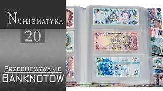 Przechowywanie banknotów #1 - Numizmatyka cz. 20