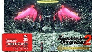 Xenoblade Chronicles 2: Torna ~ The Golden Country - Nintendo Treehouse: Live   E3 2018