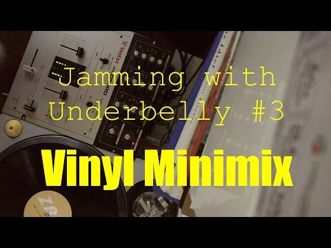 Xxx Mp4 Jamming With Underbelly 3 Vinyl Minimix 3gp Sex