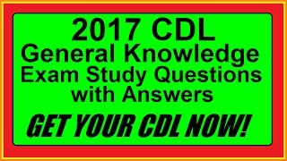 CDL General Knowledge Exam Practice Questions and Answers - Part I