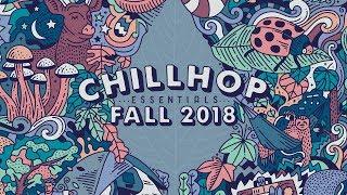 🍂 Chillhop Essentials Fall 2018 • cozy beats & chill hiphop