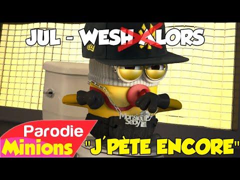 (Parodie Minions) J'pète Encore (de JUL - Wesh Alors)