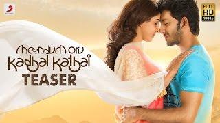 Meendum Oru Kadhal Kathai - Teaser | GV.Prakash Kumar | Walter Philips