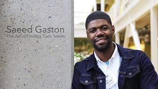 Saeed Gatson - The Art of Finding Tech Talent