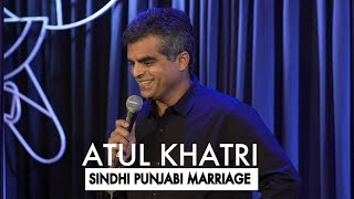 Atul Khatri on Sindhi Punjabi marriages