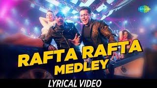 Rafta Rafta Medley | Salman Khan | Lyrical | Yamla Pagla Deewana Phir Se | Dharmendra | Rekha