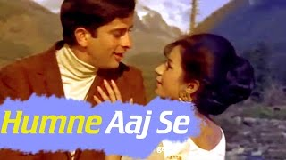 Humne Aaj Se - Shashi Kapoor - Nanda - Raja Saab - Hindi Song