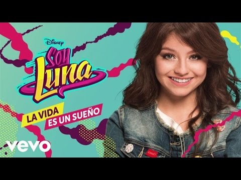 Elenco de Soy Luna - Alzo Mi Bandera (From