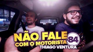NFCM #84 - Thiago Ventura