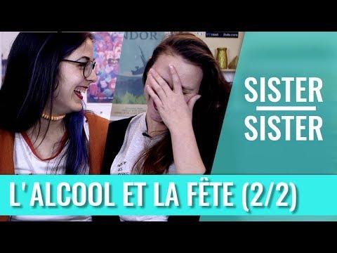 SISTER SISTER - L'ALCOOL ET LA FÊTE (PARTIE 2)