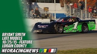 Bryant Smith Late Model Feature @ Lorain County Speedway - 10/25/15 - NEO Racing News