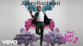Zakes Bantwini - Choose The Best Of Love (Visualiser) ft. Refi