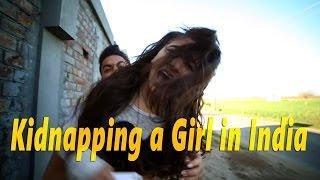 Kidnapping a Girl in India - Batmeez janta