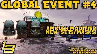 Global Event #4 AMBUSH (The Division) Masks & More!