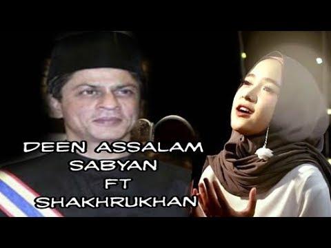 DEEN ASSALAM SABYAN || BACKGROUND FILM : MY NAME IS KHAN ||SHAKHRUKHAN