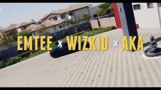 Emtee Ft  Wizkid AKA Roll Up Re Up