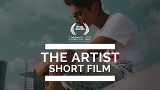 The Artist | Short Film | Official Selection | CIFF 2017 | WOIS 2018 | HD