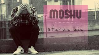 Moshu - Starea aia