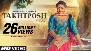 Rupinder Handa: TAKHATPOSH (Full Video Song) | Desi Crew | New Punjabi Songs 2016