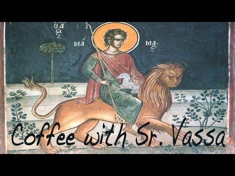 Coffee with Sister Vassa Ep.1 (St. Mamas/Sept. 2)