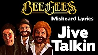 SO FUNNY!!! - Bee Gees - Misheard Lyrics - Jive Talkin