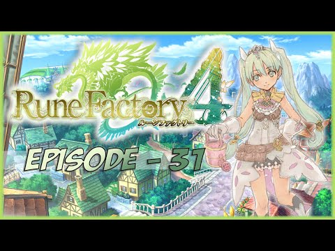 Let's Play Rune Factory 4 - 31. Smiling lessons with Saffie!!