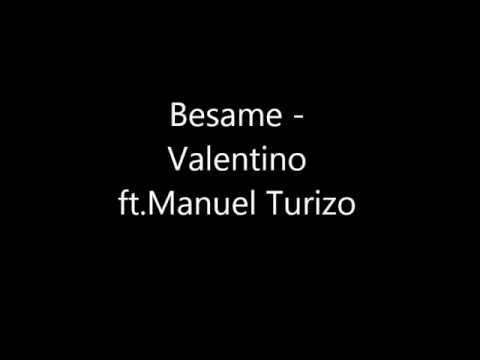 Besame Valentino ft. Mtz Manuel Turizo letra