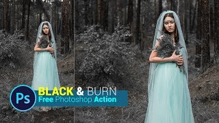 Black and Burn Photoshop Action (New Action 2018) | Free Download