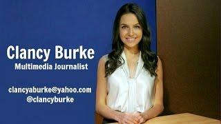 Clancy Burke Reporter Reel 2017