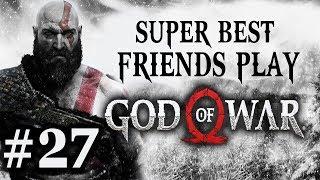 Super Best Friends Play God of War (Part 27)