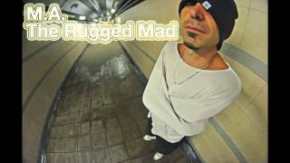 Lord Madness - M.A. the Rugged Mad (definition of da ill flow) freestyle
