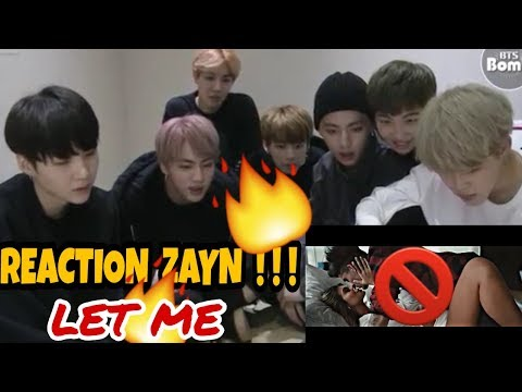 Zayn - Let Me REACTION || Official BTS