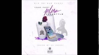 Young Pappy - Phones Prod. By TayDaProducer (Official Audio)