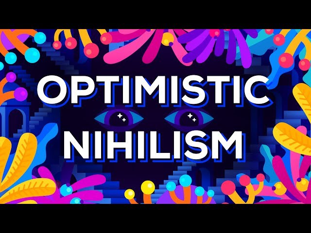 Optimistischer Nihilismus