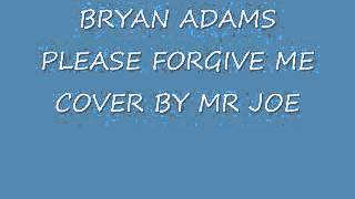 Bryan Adams Please forgive me cover