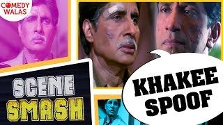 Khakee Spoof - Tax To Bharna Padega Devdhar!!! - Ft (Amitabh Bachchan) - Scene Smash #Comedywalas